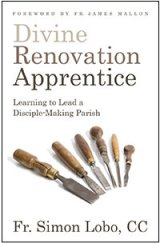 Divine Renovation Apprentice: Learning to Lead a Disciple-Making Parish