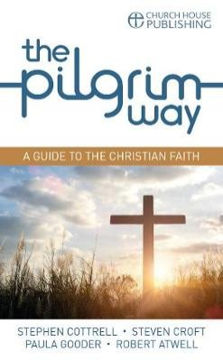 Pilgrim Way: A guide to the Christian faith