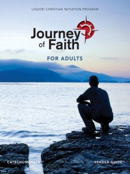 Journey of Faith for Adults: Catechumenate Leader Guide New Revised Edition