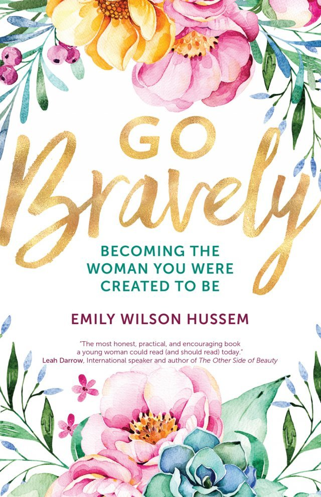 Go Bravely by Emily Wilson from Garratt Publishing Image for a blog post