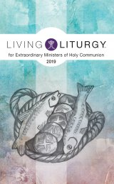 Living Liturgy for Extraordinary Ministers of Holy Communion 2019 Year C