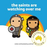 Saints Are Watching Over Me: A Tiny Saints Board Book