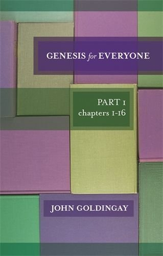 Genesis for Everyone Part I Chapters 1-16