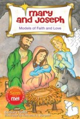 Mary and Joseph: Models of Faith and Love - Saints of Christmas, Saints and Me! Series
