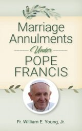 Marriage Annulments Under Pope Francis