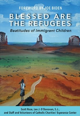 Blessed are the Refugees: Beatitudes of Immigrant Children