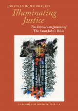 Illuminating Justice: The Ethical Imagination of The Saint John's Bible
