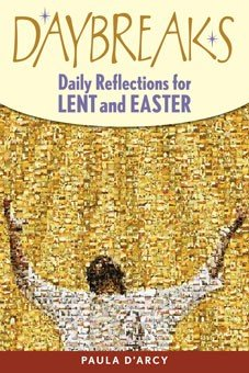 Daybreaks: Daily Reflections for Lent & Easter