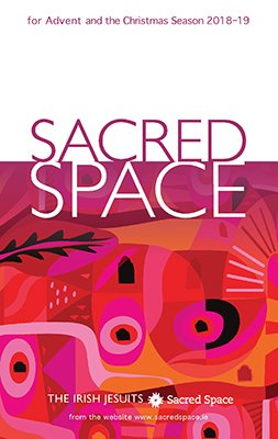 Sacred Space for Advent and Christmas Season 2018 - 2019